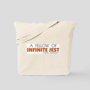 Fellow of Infinite Jest Tote Bag
