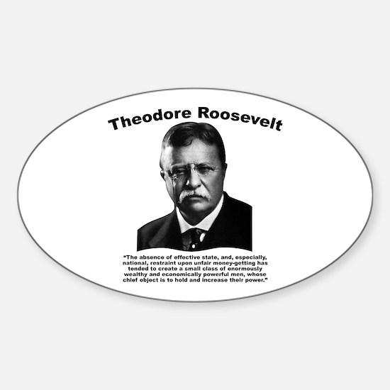 TRoosevelt: Unfair Sticker (Oval)
