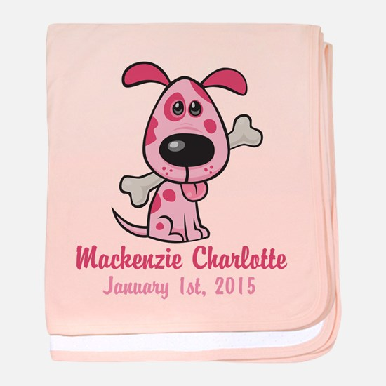 Pink Puppy CUSTOM Baby Name Birthdate baby blanket
