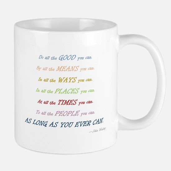 Do All the Good You Can Mugs