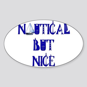 Nautical But Nice Sticker