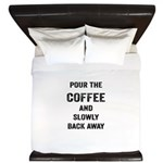 Pour The Coffee King Duvet