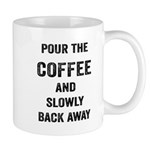 Pour The Coffee Mugs
