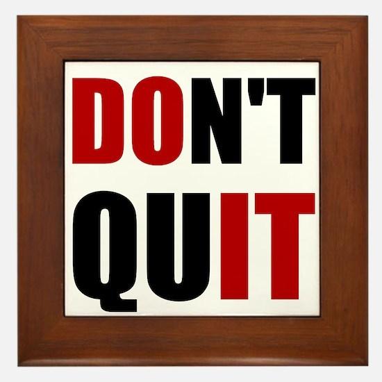 Dont Quit Do It Framed Tile