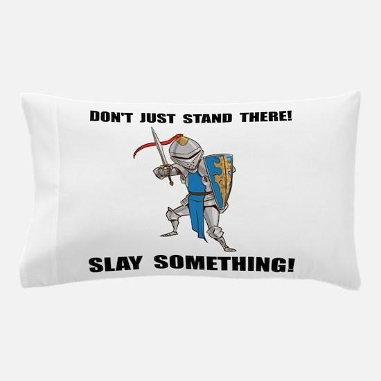 Knight Slay Something Cartoon Pillow Case