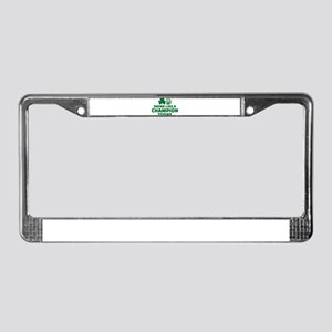 Drink like a champion today License Plate Frame