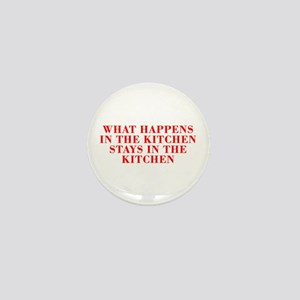 What happens in the kitchen-Bod red Mini Button
