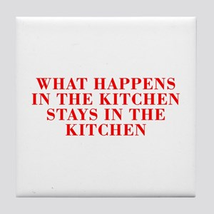 What happens in the kitchen-Bod red Tile Coaster