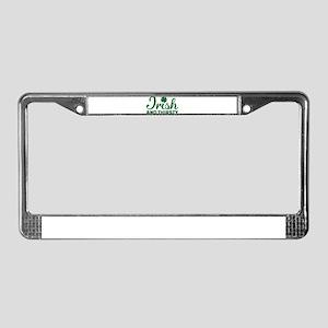 Irish and thirsty License Plate Frame