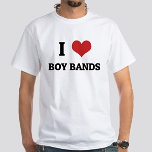 I Love Boy Bands White T-shirt