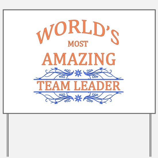 Team Leader Yard Sign