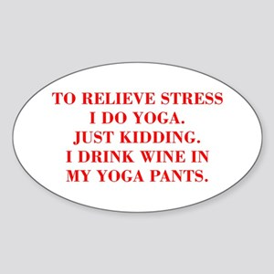 RELIEVE STRESS wine yoga pants-Bod red Sticker
