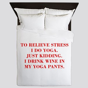 RELIEVE STRESS wine yoga pants-Bod red Queen Duvet