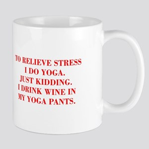 RELIEVE STRESS wine yoga pants-Bod red Mugs