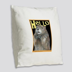 groundhog coming up Burlap Throw Pillow