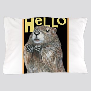 groundhog coming up Pillow Case