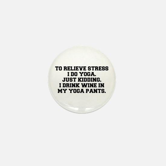 RELIEVE STRESS wine yoga pants-Fre black Mini Butt