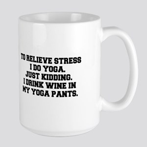 RELIEVE STRESS wine yoga pants-Fre black Mugs