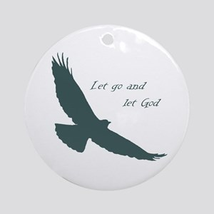 Let Go & God Inspirational Quote Ornament (rou