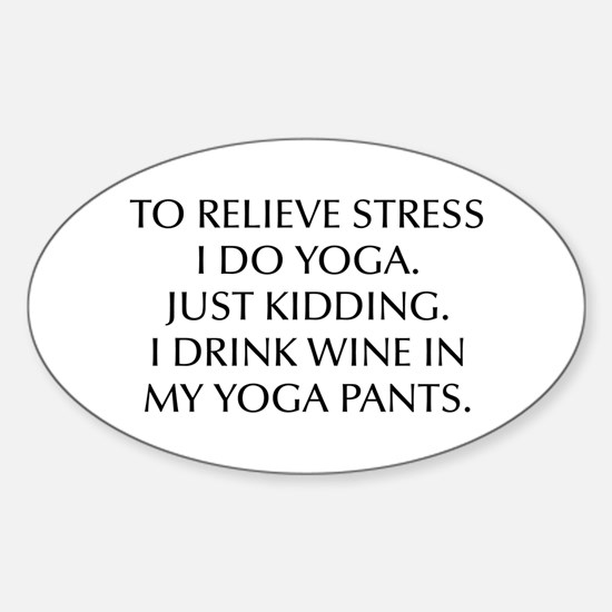 RELIEVE STRESS wine yoga pants-Opt black Decal