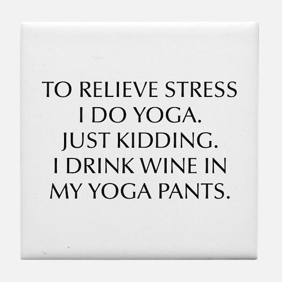 RELIEVE STRESS wine yoga pants-Opt black Tile Coas