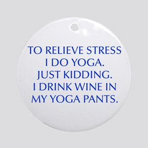 RELIEVE STRESS wine yoga pants-Opt blue Ornament (