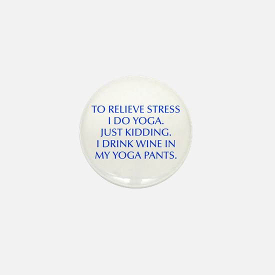 RELIEVE STRESS wine yoga pants-Opt blue Mini Butto