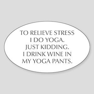 RELIEVE STRESS wine yoga pants-Opt gray Sticker