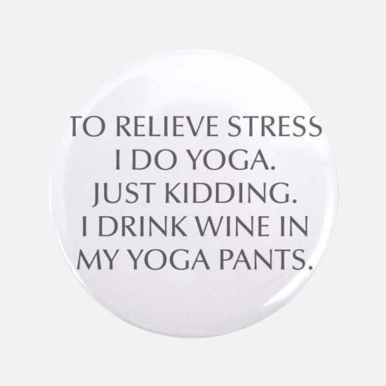 "RELIEVE STRESS wine yoga pants-Opt gray 3.5"" Butto"