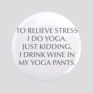 """RELIEVE STRESS wine yoga pants-Opt gray 3.5"""" Butto"""