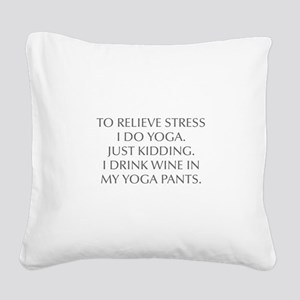 RELIEVE STRESS wine yoga pants-Opt gray Square Can