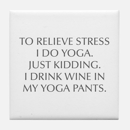 RELIEVE STRESS wine yoga pants-Opt gray Tile Coast