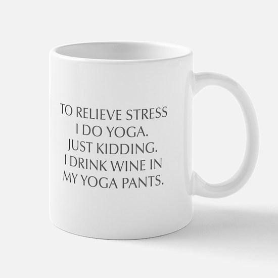 RELIEVE STRESS wine yoga pants-Opt gray Mugs
