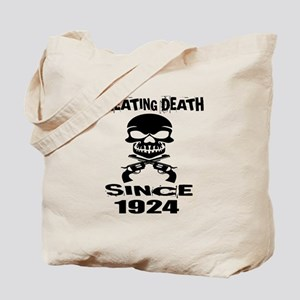 Cheating Death Since 1924 Birthday Design Tote Bag