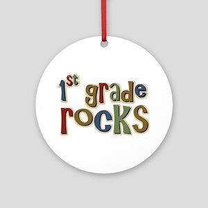 1st Grade Rocks First School Ornament (Round)