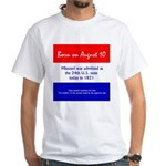 White T-shirt: Missouri was admitted as the 24th U
