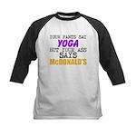Your Pants Say Yoga Baseball Jersey