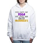Your Pants Say Yoga Women's Hooded Sweatshirt