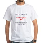 White T-shirt: Red Telephone Day Hotline linking t