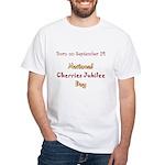 White T-shirt: Cherries Jubilee Day
