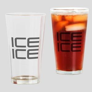 ice ice baby-Sav gray Drinking Glass