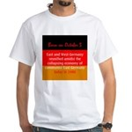 White T-shirt: East and West Germany reunified ami