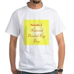 White T-shirt: Deviled Egg Day