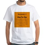 White T-shirt: King Tut Day Archaeologist Howard C