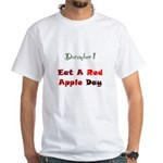 White T-shirt: Eat A Red Apple Day