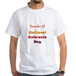 White T-shirt: Ambrosia Day