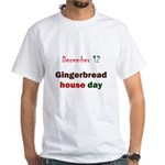 White T-shirt: Gingerbread house day