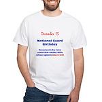 White T-shirt: National Guard Birthday Massachuset