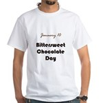 White T-shirt: Bittersweet Chocolate Day