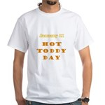 White T-shirt: Hot Toddy Day